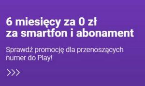 Play abonament 6 miesiecy