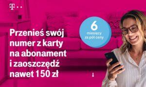 T Mobile abonament 6 miesiecy